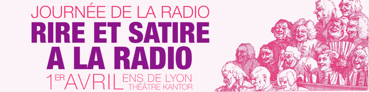 JdR 2016 : Rire et satire à la radio